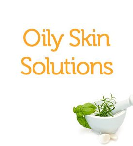 Oily Skin Solutions
