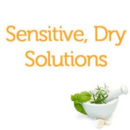 Sensitive, Dry Solutions