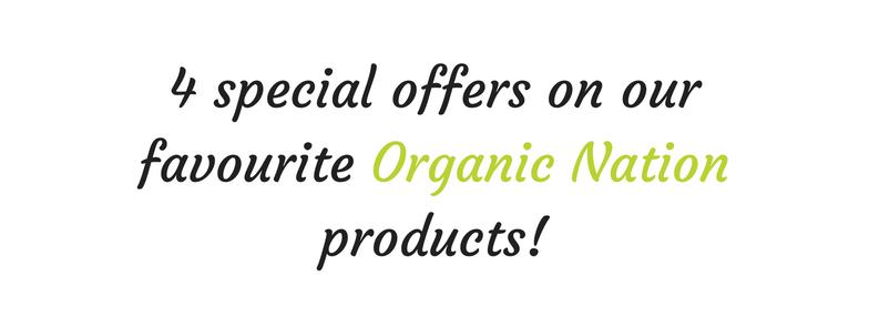 Organic Nation Specials