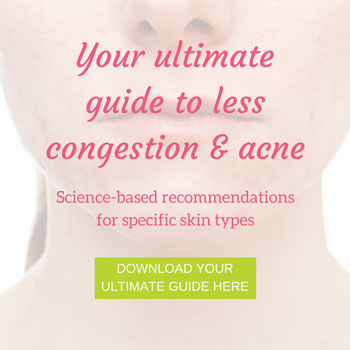 your ultimate guide to less congestion and acne