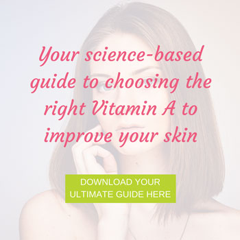 choosing the right vitamin a for your skin
