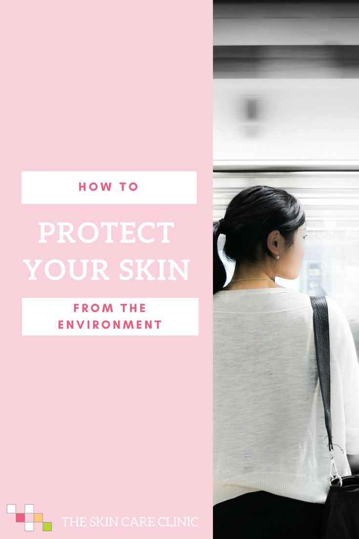 How to Protect Skin from Environment