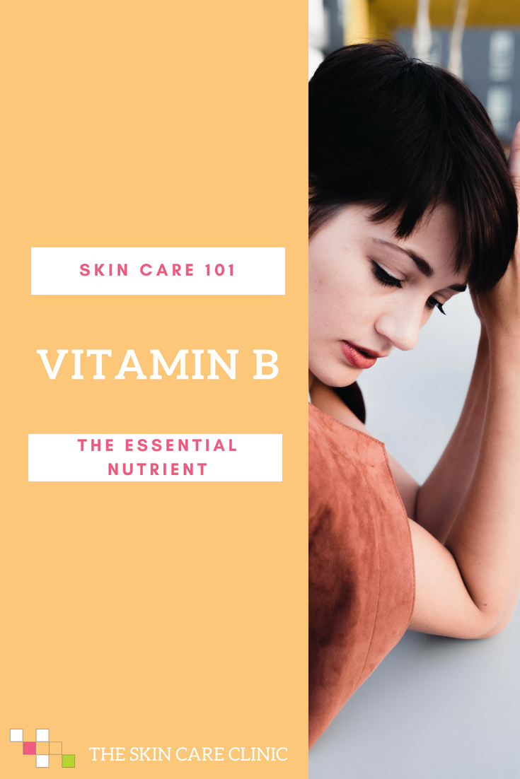 Vitamin B the Essential Skin Nutrient
