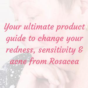 Rosacea Guide