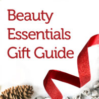Beauty Essentials Gift Guide