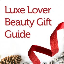 Luxe Lover Beauty Gift Guide
