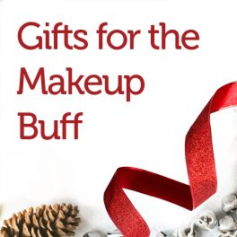 Gifts for the Makeup Buff