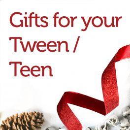 Gifts for your Tween/Teen