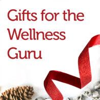Gifts for the Wellness Guru